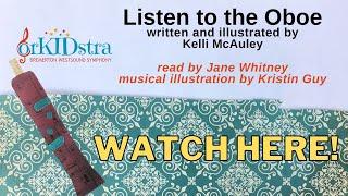 Family Musical Storytime - Listen to the Oboe