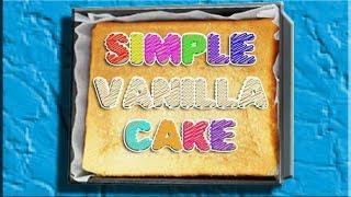 Simple Vanilla Cake | Recipe (how To)