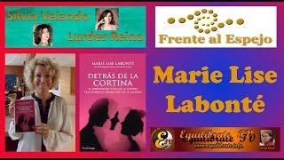 Frente al Espejo - Marie Lise Labontè - (Detrás de la cortina)