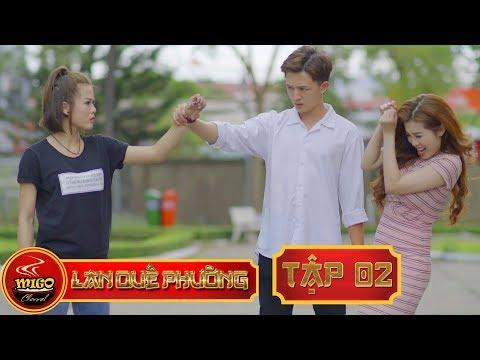 LAN QUẾ PHƯỜNG | TẬP 2 | SEASON 1 : Mỹ Nữ Đại Chiến | Mì Gõ | Phim Hài Hay 2019(19:45 )