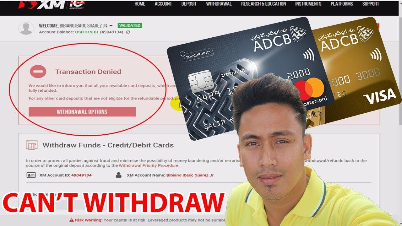 Fix Cannot Withdraw Funds Using Credit And Debit Card From Xm