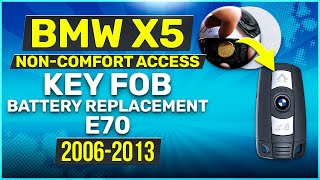 2006  2013 BMW X5 Series Key Battery Replacement E70 NonComfort Access Fob Remote