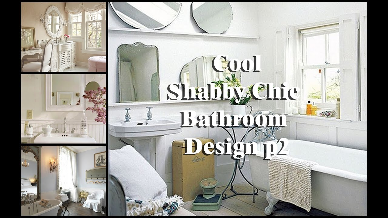 10+ Cool Shabby Chic Bathroom Design ideas p2 - YouTube