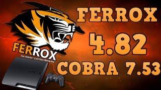 CFW FERROX 4.82 v1.00 COBRA 7.53  CEX PS3