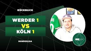 Werder fehlt die qualität bei ballbesitz – remis gegen den 1. fc köln