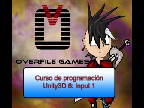 Curso de programación Unity3D C# 6: Input 1