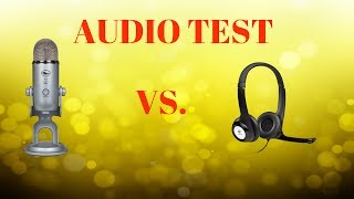 Audio Test | Blue Yeti Mic VS. Logitech USB Headphones with Microphone | Chalice in Chains