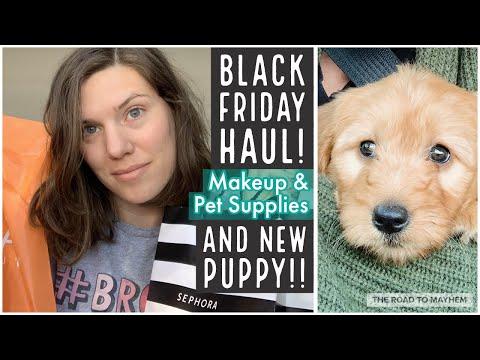 We Got A New Puppy! + Black Friday Haul! // Makeup & Pet Stuff // The Road To Mayhem