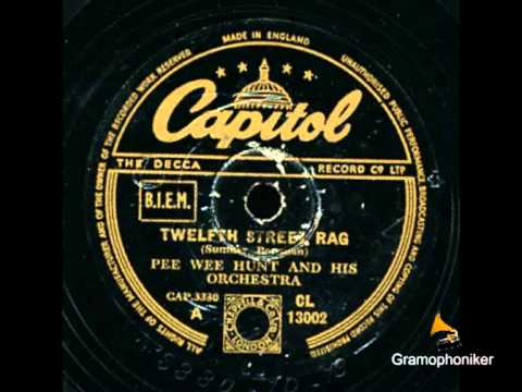 Hunt, Pee Wee And His Orchestra  - Twelfth Street Rag