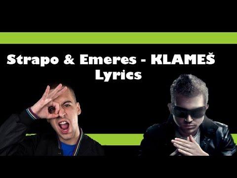 Strapo & Emeres - KLAMEŠ ( TEXT )