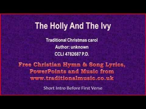 The Holly And The Ivy - Christmas Carols Lyrics & Music