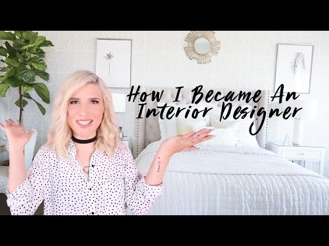 How To Become A (Self-Taught) Interior Designer / Decorator
