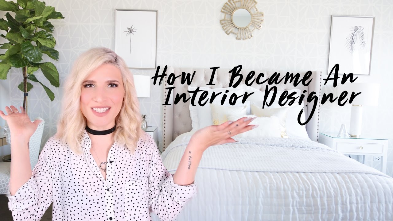 How To Become A Self Taught Interior Designer Decorator Creative Professional Youtube