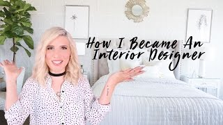 How To Become A (self Taught) Interior Designer / Decorator / Creative Professional