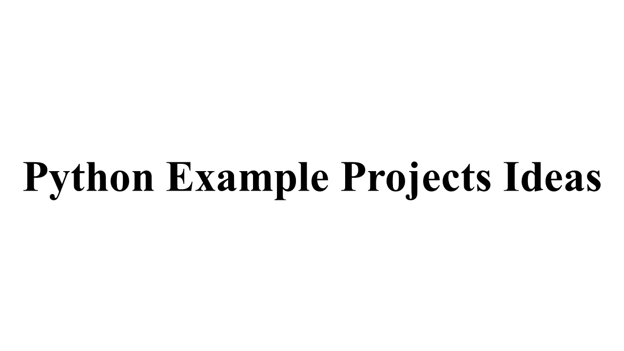 python example projects python thesis example python code example python example tutorial