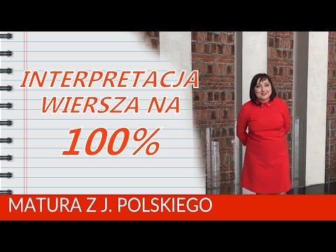 107 Interpretacja Wiersza Na Maturze Na 100 Nagranie