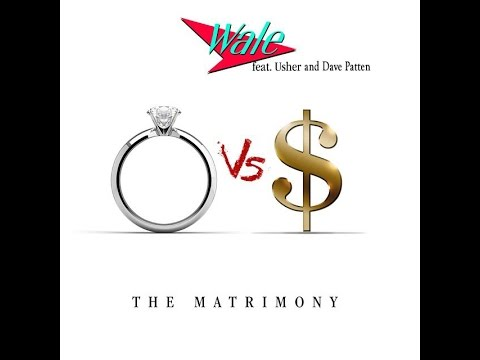 The Matrimony - Wale ft. Usher and Dave Patten