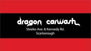 Dragon Carwash in Scarborough near Markham