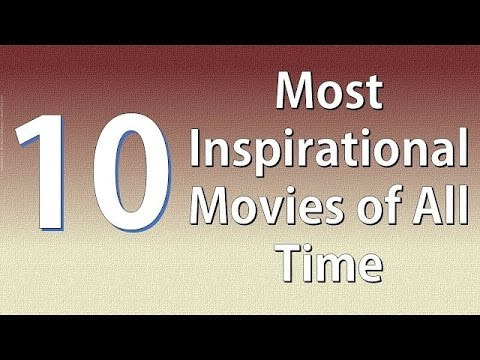 10 Best Inspirational Motivational Movies | Hollywood | Life