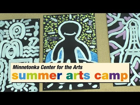 Minnetonka Center for the Arts - Summer Arts Camp 2015