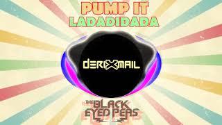 Download PUMP IT ( LADADIDADADIDA TIKTOK ) - THE BLACK EYED PEAS ( KOPLO VERSION BY DRXML ) TIK TOK VIRAL