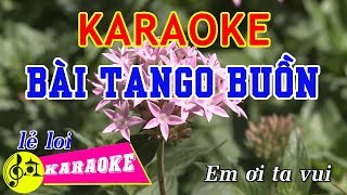 Bài Tango Buồn Karaoke    Beat Chuẩn