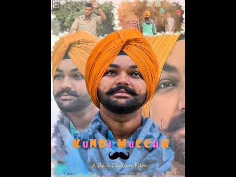 Kundi Mucch ( Full Video) | A Raja Dhillon Film | Bobby Nasirewal