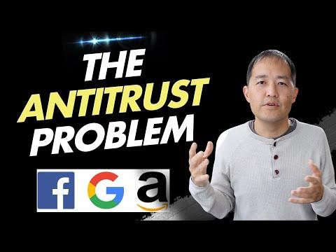 Antitrust Problem: Risks Facing Google, Facebook, Amazon and Apple - Part 2 (Ep. 78)