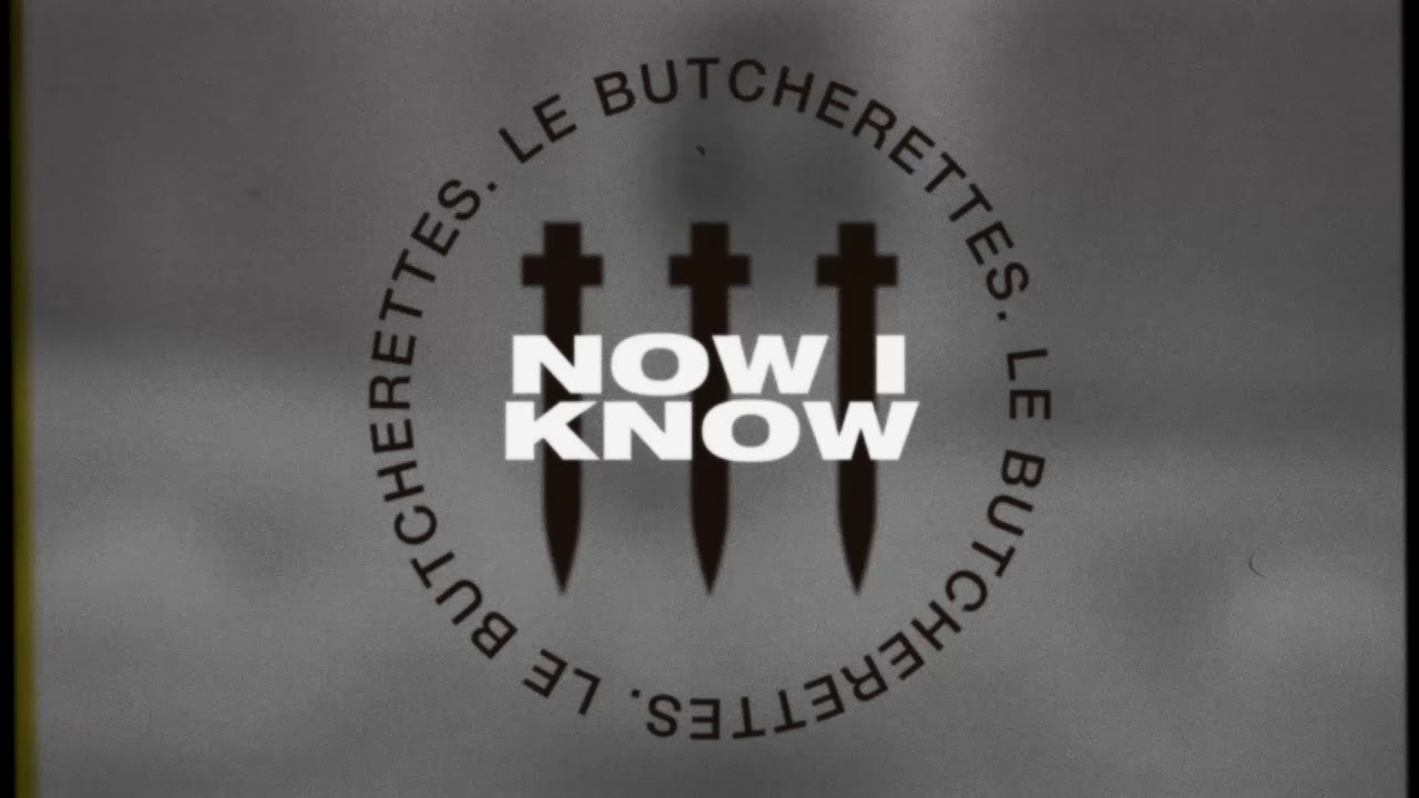 Le Butcherettes — NOW I KNOW