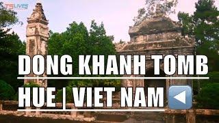 DONG KHANH TOMB  HUE   VIET NAM - LĂNG VUA ĐỒNG KHÁNH (HUẾ, VIỆT NAM)