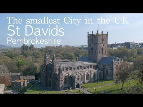 The smallest City in the UK - St Davids Pembrokeshire
