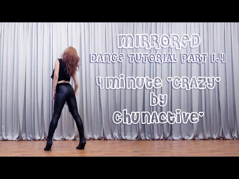 4minute 'CRAZY' Mirrored Dance Tutorial by ChunActive [Part 1/4]