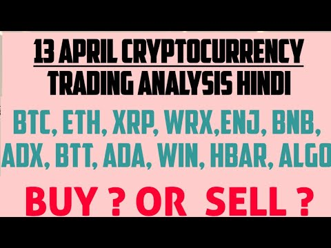 13 April cryptocurrency Analysis Hindi ||TOPCRYPTO APRIL2021|CRYPTONEWS#BTC#ETH#ALGO#WRX#ENJ#BTT#ADX