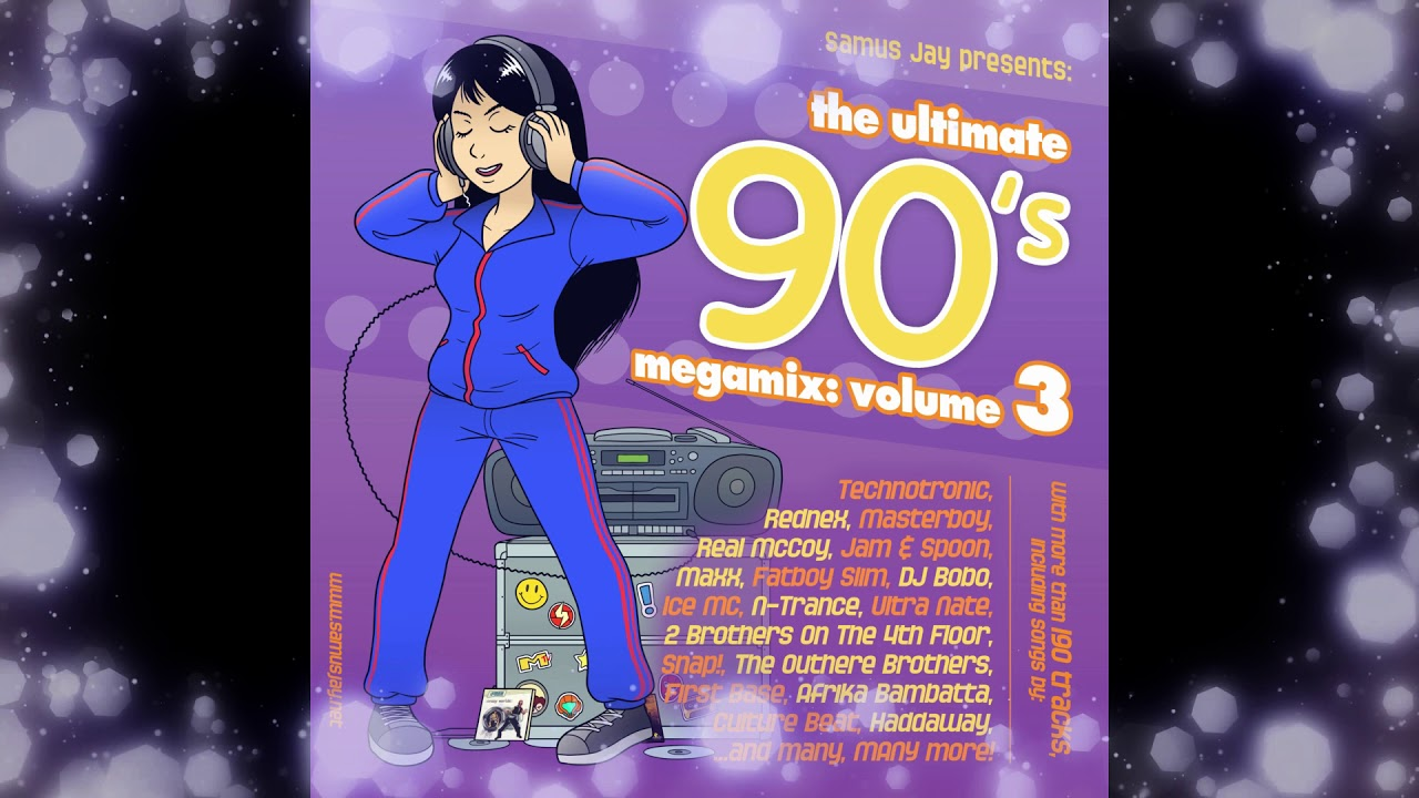The Ultimate 90s Megamix Volume 3 Mixed by DJ Samus Jay