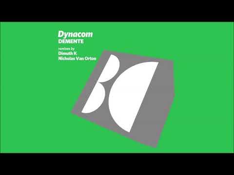 Dynacom - Demente (Dimuth K Reverie Mix)