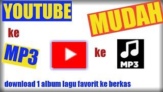 CARA DOWNLOAD LAGU YOUTUBE KE MP3 (BERKAS)