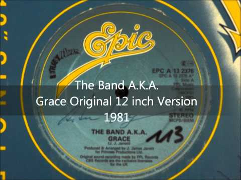 The Band A.K.A. - Grace Original 12 inch Version 1981