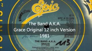 Gambar cover The Band A.K.A. - Grace Original 12 inch Version 1981