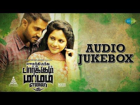 Marainthirunthu Paarkum Marmam Enna - Audio Jukebox   Dhruvva, Aishwarya Dutta   Rahesh   Achu   HD