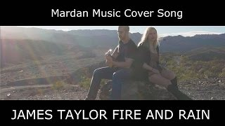 "Fire and Rain - James Taylor ""Mardan Music Cover"""