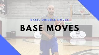 BASIC DRIBBLE MOVES | BASE MOVES