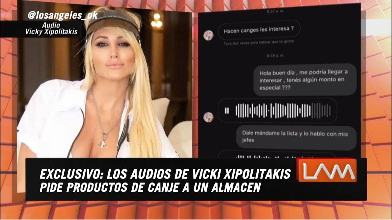 Los audios de Vicky Xipolitakis pidiendo canje en un almacén - YouTube