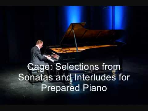 Pedja Muzijevic: Cage--Selections from Sonatas and Interludes for Prepared Piano