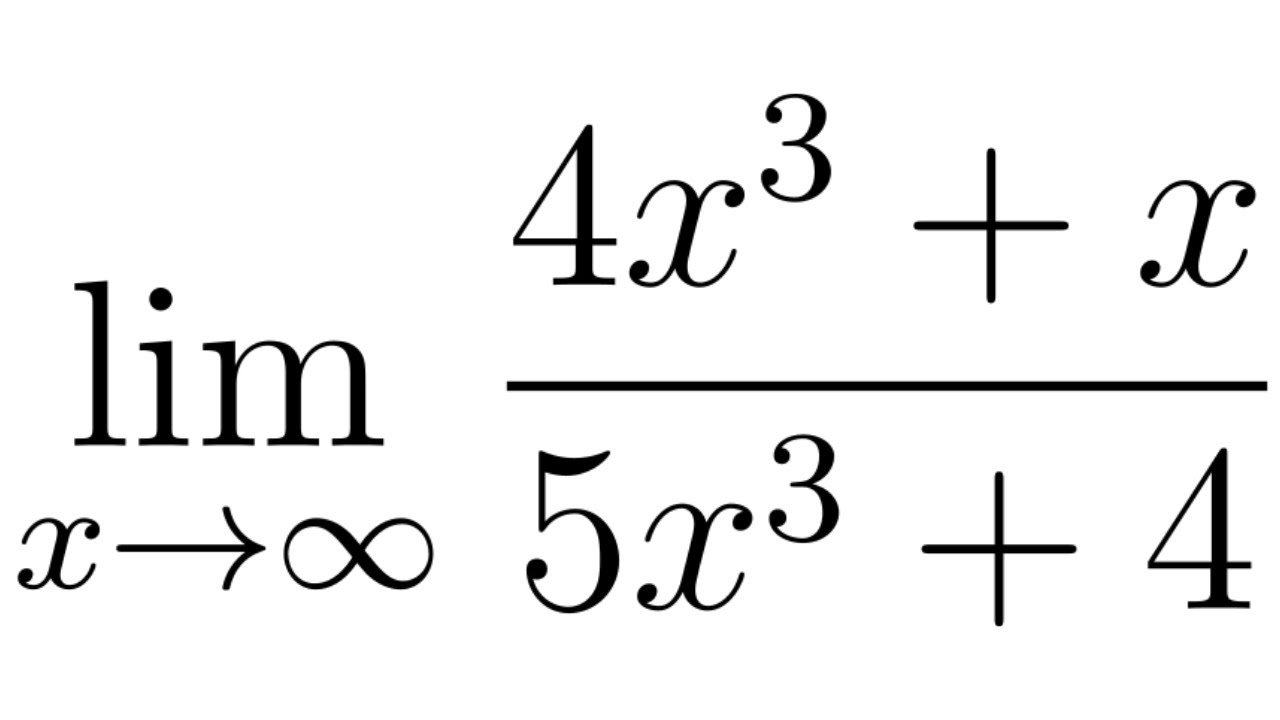 Calculus Limits At Infinity The Limit Of 4x 3 X 5x 3 4 As X Approaches Infinity