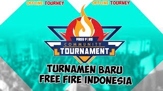 TOURNAMENT OFFLINE FREE FIRE DI KOTA KALIAN ?!