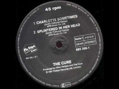 THE CURE - Charlotte Sometimes (testo , lyrics)