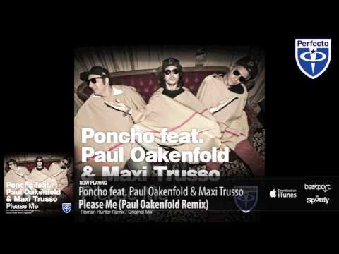 Poncho ft. Paul Oakenfold & Maxi Trusso - Please Me (Remix)