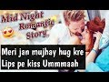 Mid Night Romantic Conversation Between Girlfriend Boyfriend | Short Love Story
