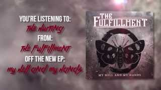 The Fulfillment - The Hurting