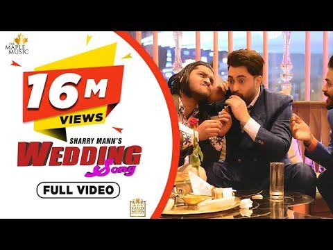Wedding Song (Full Video) Sharry Mann   Inder Dhammu   Gold Media